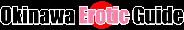 윤락 성매매 안마 마사지 이발소 터키탕 오키나와 | 윤락 성매매 안마 마사지 이발소 터키탕 출장서비스 섹스 매춘의 할인정보 Okinawa Erotic Guide
